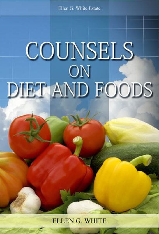 Counsels on Diets and Foods